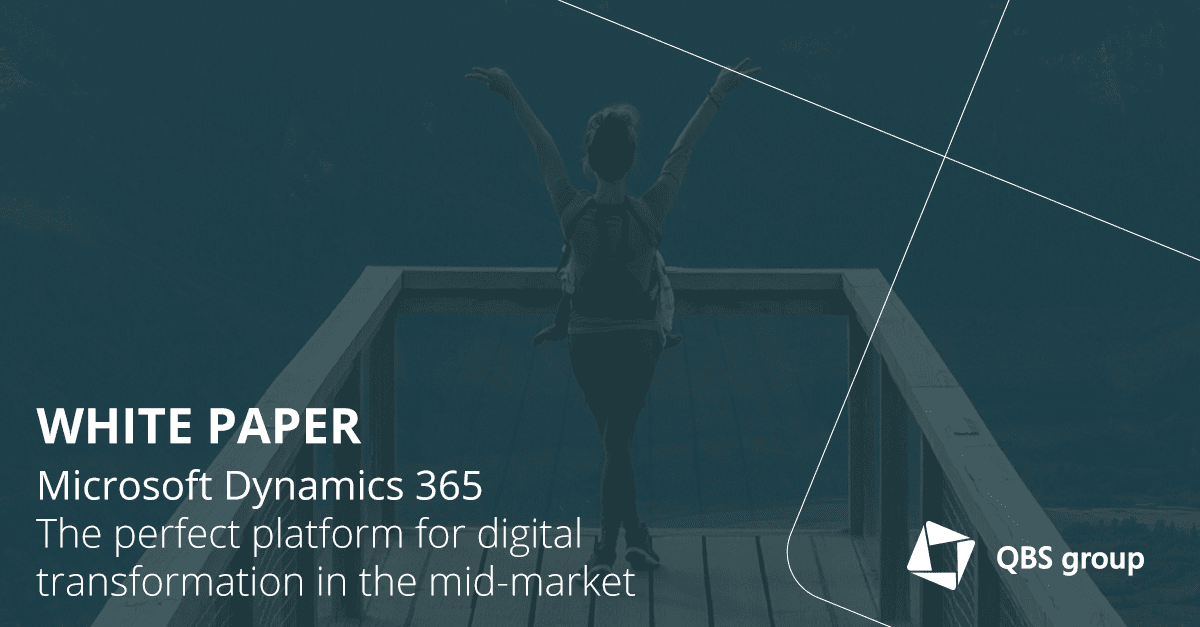 Microsoft Dynamics 365 The Perfect Platform For Digital Transformation In The Mid Market